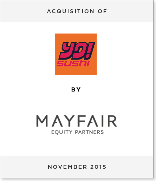 TombstoneV26 Acquisition of YO! Sushi by Mayfair Equity Partners