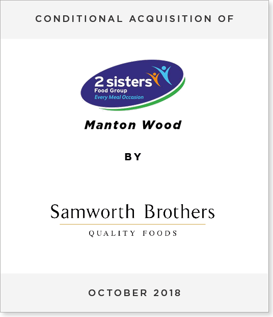 TombstoneV3-1 Conditional Acquisition of Manton Wood by Samworth Brothers