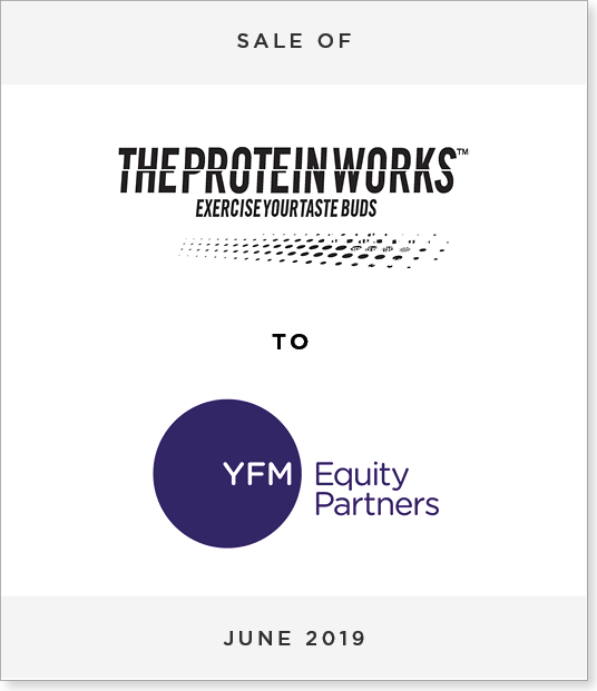 Tombstone-Designnew Sale of THE PROTEIN WORKS™ to YFM Equity Partners