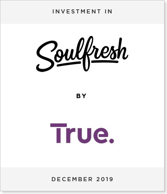 Tombstone-Designnew-2 Advises Soulfresh on AU$50m investment by True Capital
