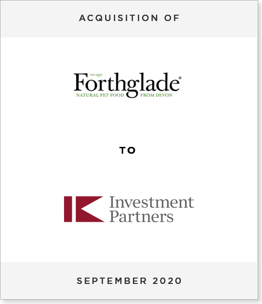 ACQ-forthglade Acquisition of Forthglade Foods Holdings Limited by IK Investment Partners